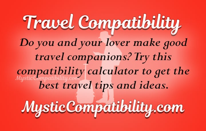 travel compatibility