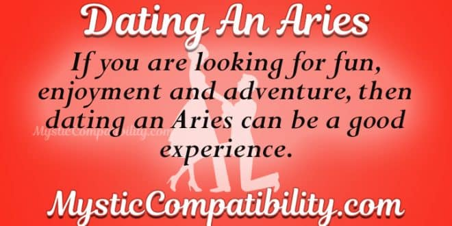 tips dating aries man If you are going out with an aries man and he seems to be the one, here are some dating tips to help you carry the relationship forward 1 beware of his t.
