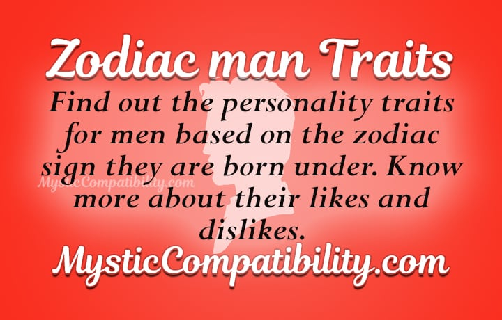man personality by zodiac sign