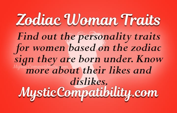 woman personality by zodiac sign