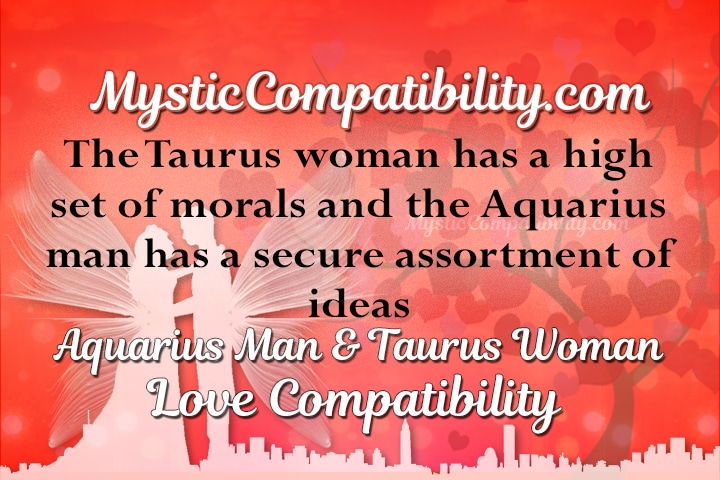 Aquarius man and taurus woman compatibility 2016