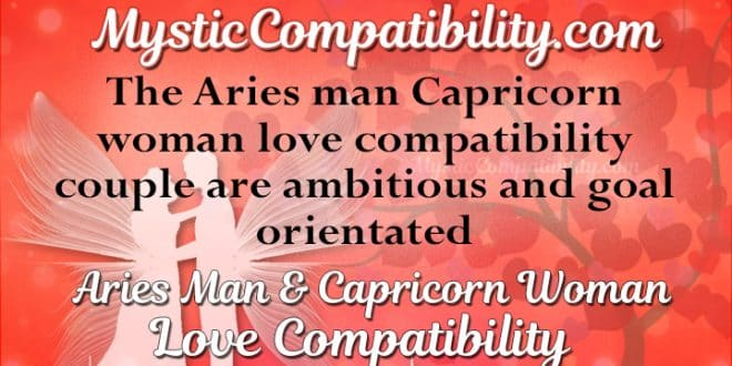 capricorns and aries love match Both signs are cardinal, and together they can create lava of love or an earthquake of hate zodianz zodiac aries and capricorn compatibility.