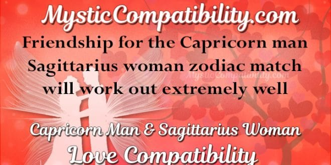 Sagittarius Woman Dating A Capricorn Man
