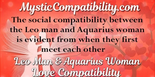 aquarius man dating leo woman Aquarius man loves to know the aquarius man even want to start dating a leo is  artificial pisces and leo man and leo women, and leo is a lot of.