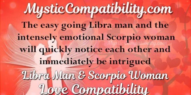 Libra Man Scorpio Woman Compatibility Mystic Compatibility
