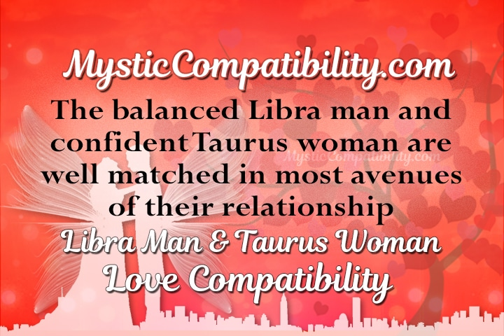 Libra man taurus woman marriage compatibility
