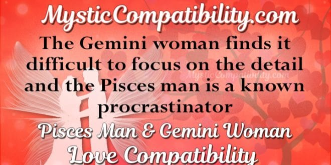 pisces man dating a gemini woman Gemini and pisces don't exactly make a dream couple, except in a situation when they really do when they are made for each other, they will know it instantly, but in all other situations any intimacy between them could seem as an impossible goal.