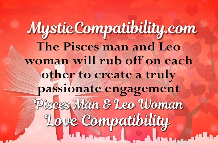 Pisces man and leo woman dating