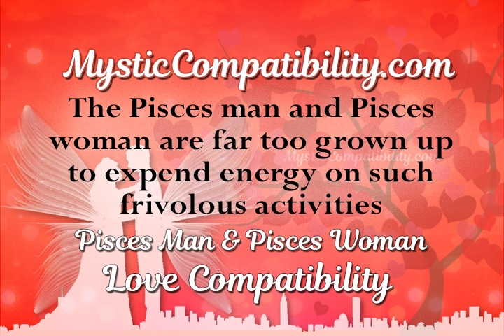 Pisces man and pisces woman marriage compatibility