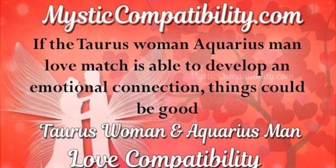 Taurus Woman Aquarius Man Compatibility - Mystic Compatibility