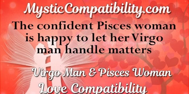 Pisces man and virgo woman love compatibility
