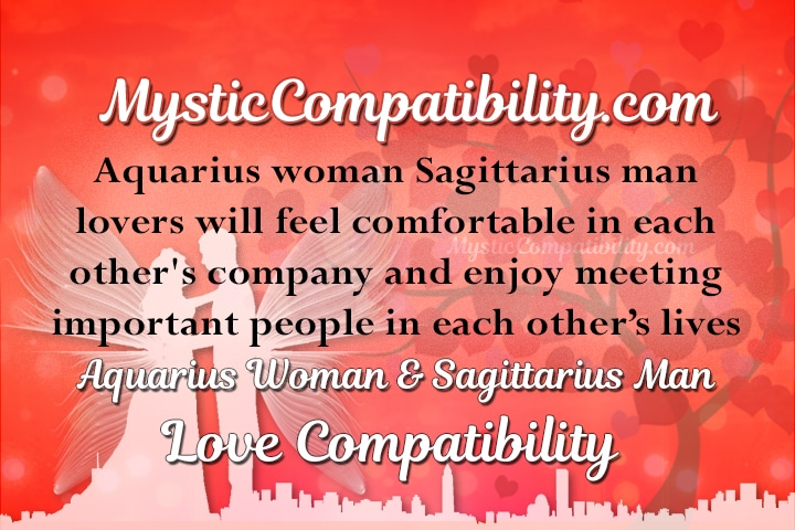 Aquarius woman and sagittarius man compatibility