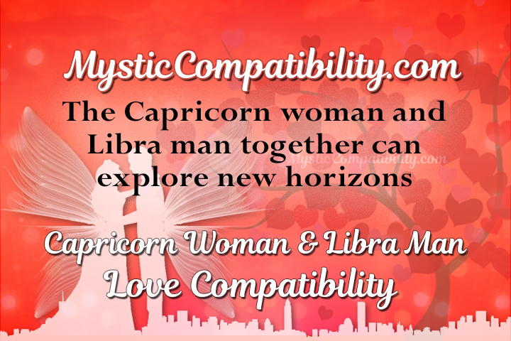 libra man dating capricorn woman You are here: home / the libra man and woman  libra woman worried about compatibility with capricorn man venus in libra, mars in capricorn compatibility.