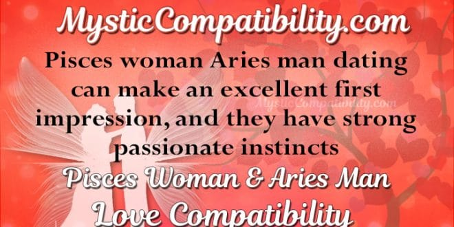 Pisces Woman & Aries Man Love Sexual & Marriage Compatibility