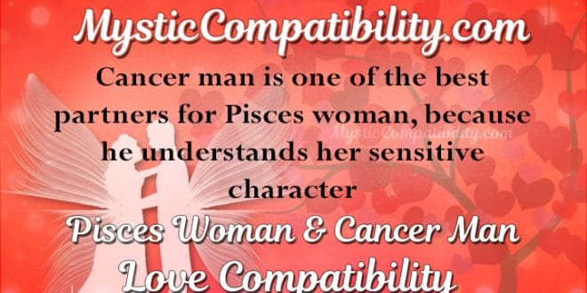 Taurus Perfect Match >> Pisces Woman Cancer Man Compatibility - Mystic Compatibility