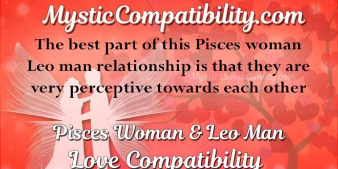 Leo man and pisces woman marriage compatibility number