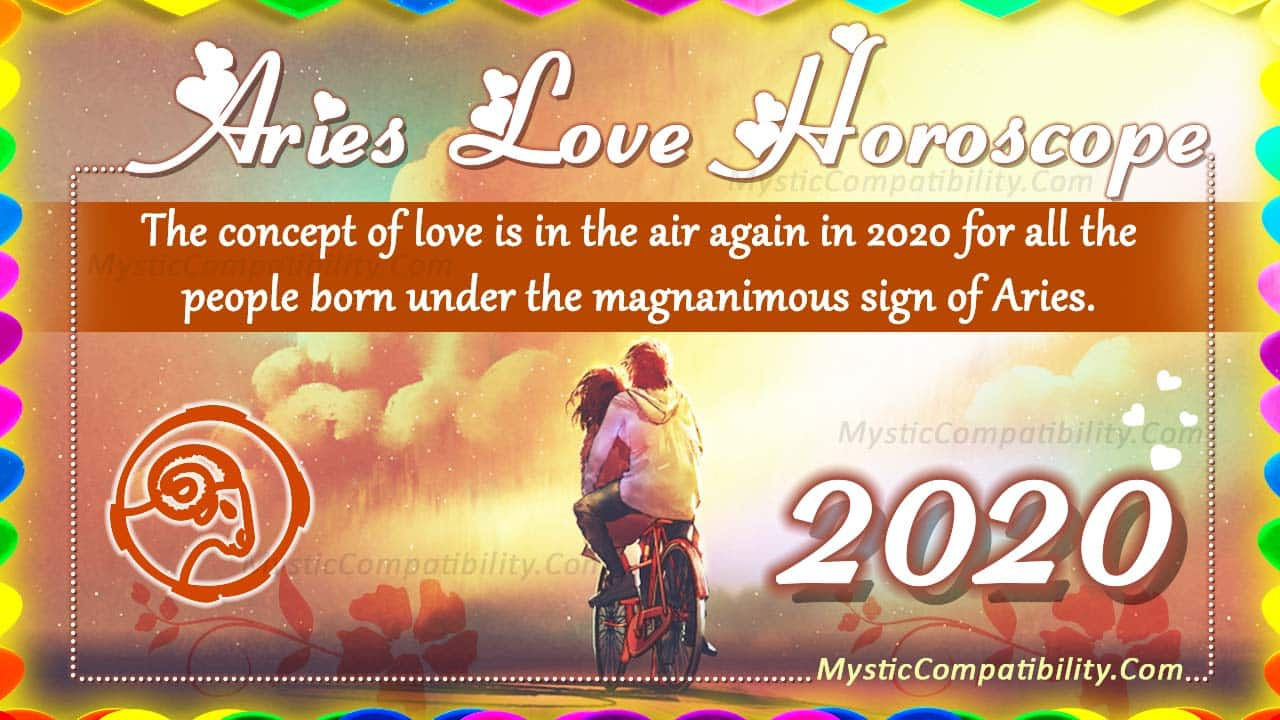 Aries Love Horoscope 2020 - Love & Relationship Predictions